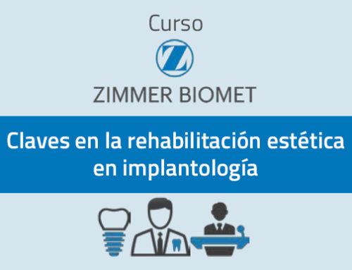 """Curso de Zimmer Biomet """"Claves en la rehabilitación estética en implantología"""""""